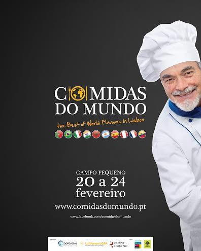 """De 20 a 24 de fevereiro, no Campo Pequeno, em Lisboa, vai acontecer o evento """"Comidas do Mundo"""" que conta com a presença uma dezena de chefs de cozinha e gastronomias dos quatro cantos do mundo."""