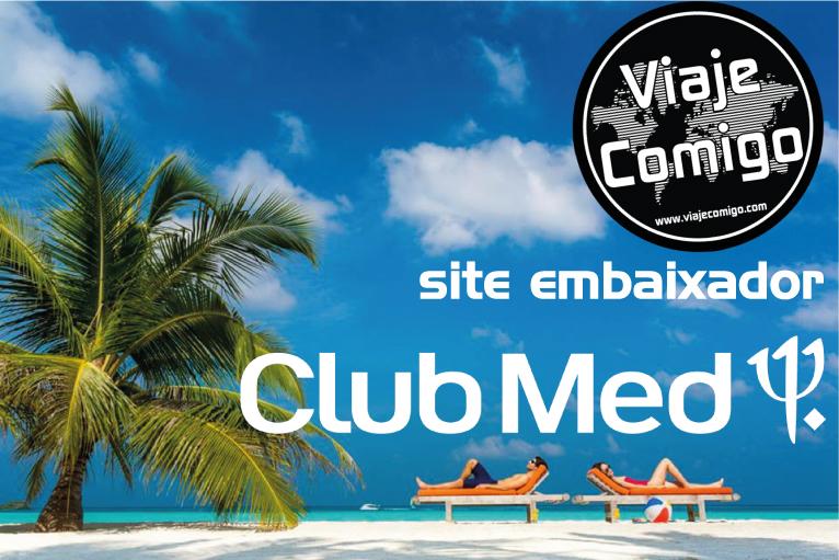 Viaje Comigo é site embaixador do Club Med