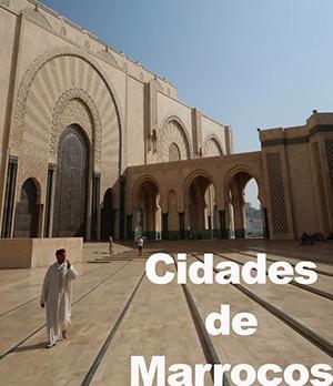 Cidades de Marrocos © Viaje Comigo