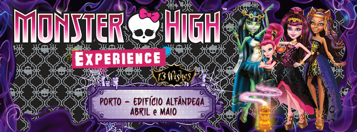 Monster High Experience