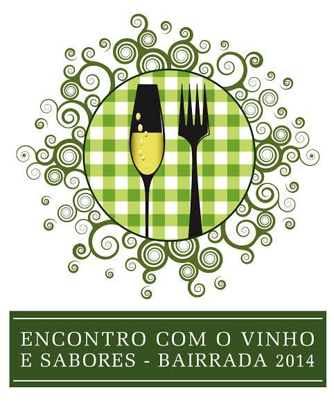 Encontro com o Vinho e Sabores - Bairrada 2014