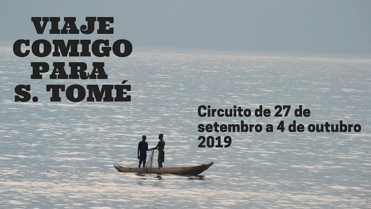 Circuito S. Tomé - Viaje Comigo 2019 © Viaje Comigo