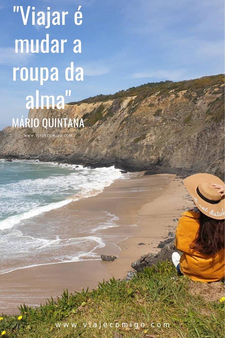 Frase de Viagem - Mario Quintana © Viaje Comigo