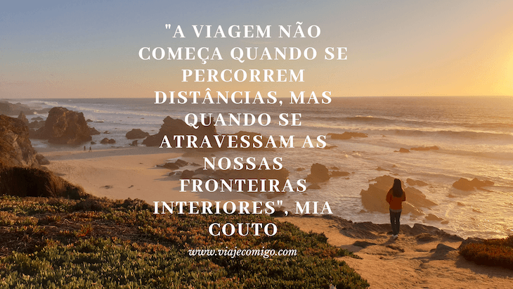 Frase de viagem de Mia Couto © Viaje Comigo