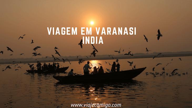 Viagem por Varanasi - India © Viaje Comigo