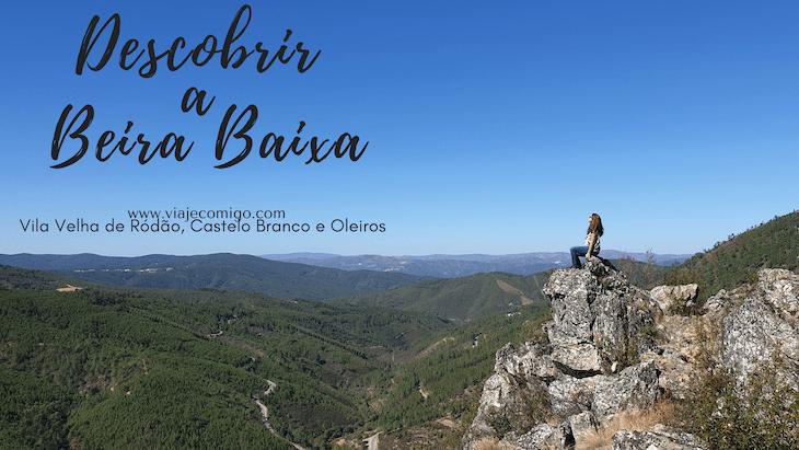 Descobrir a Beira Baixa © Viaje Comigo