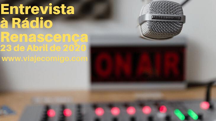 Entrevista Rádio Renascença - abril 2020 © Viaje Comigo