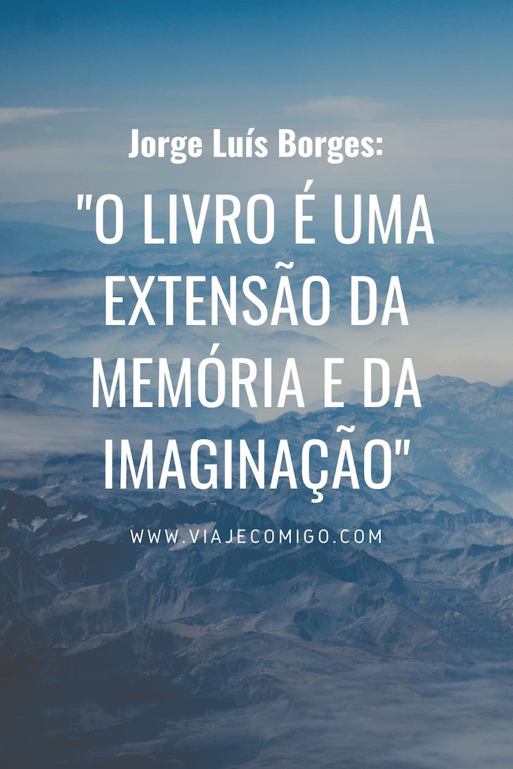 Jorge Luís Borges - Viaje Comigo ©Canva