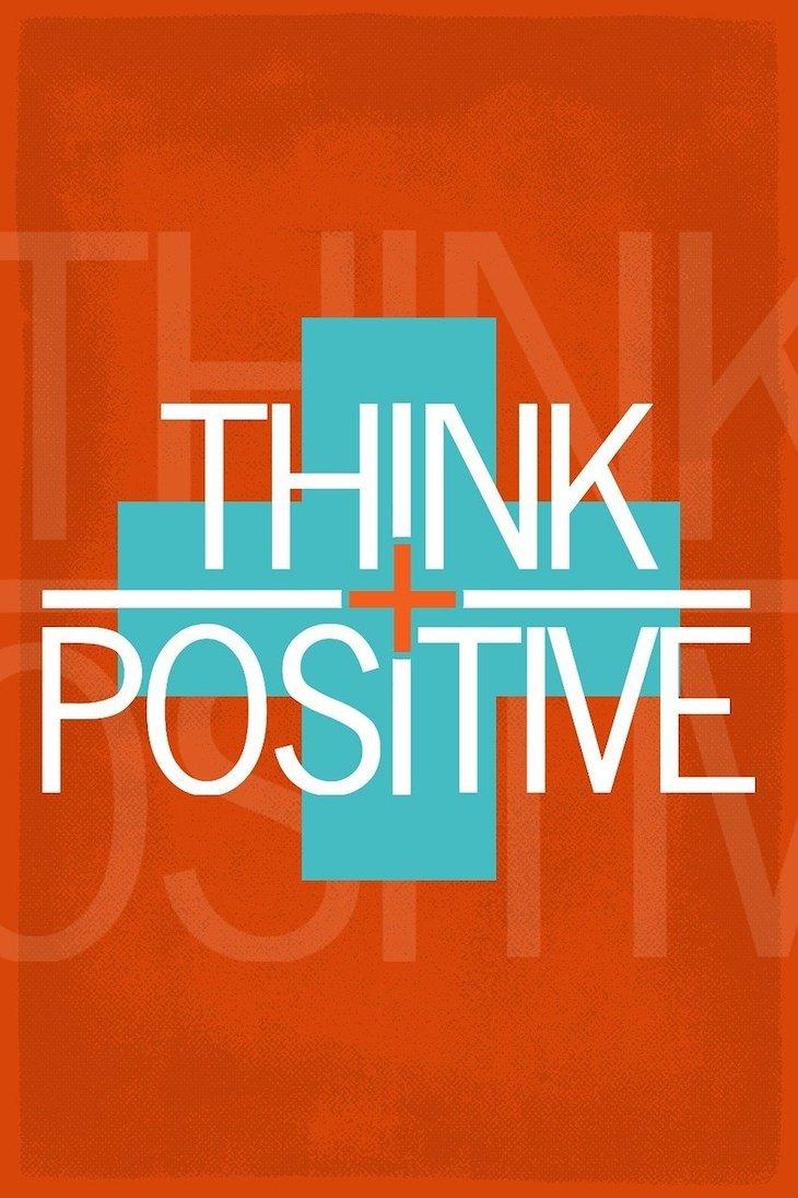 Think Positive - Foto: ShonEjai©Pixabay
