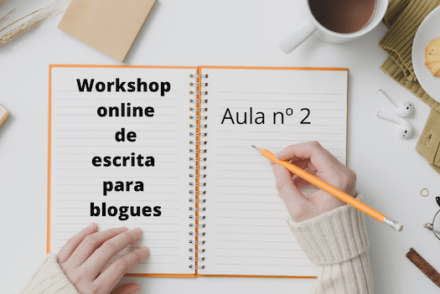 Workshop online de escrita para blogs-Aula 2 © Viaje Comigo