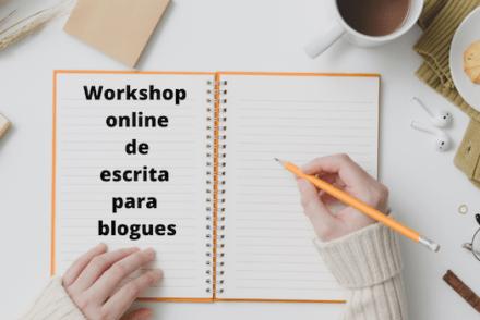 Workshop online de escrita para blogues - © Viaje Comigo