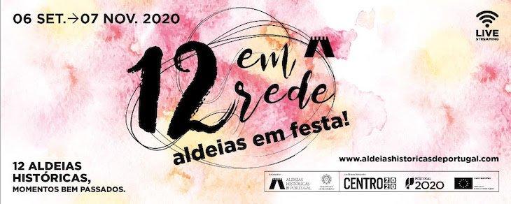 """Programa Ciclo """"12 em Rede - Aldeias em Festa"""" das Aldeias Históricas de Portugal 2020"""