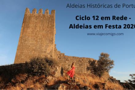 Ciclo 12 em Rede - Aldeias em Festa 2020 -Aldeias Históricas de Portugal © Viaje Comigo