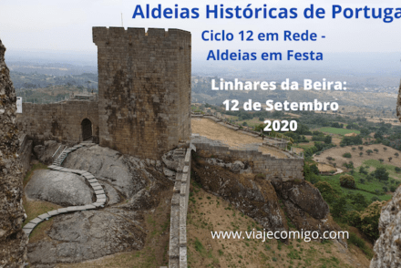Linhares da Beira - Ciclo 12 em Rede - Aldeias em Festa 2020 © Viaje Comigo