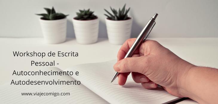 Workshop Escrita Pessoal - Viaje Comigo©